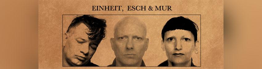 Einheit, Esch, Mur