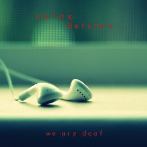 We Are Deaf