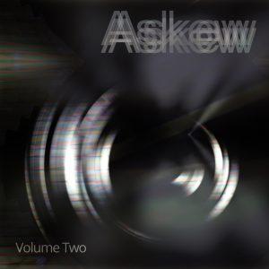 Askew Volume Two