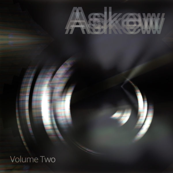 Askew Volume Two