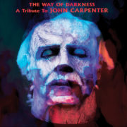 The Way Of Darkness - A Tribute To JOHN CARPENTER - CD